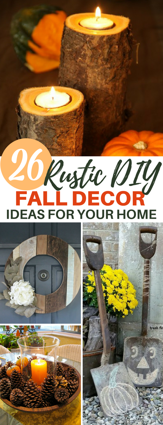 26 DIY Rustic Fall Farmhouse Decor Ideas