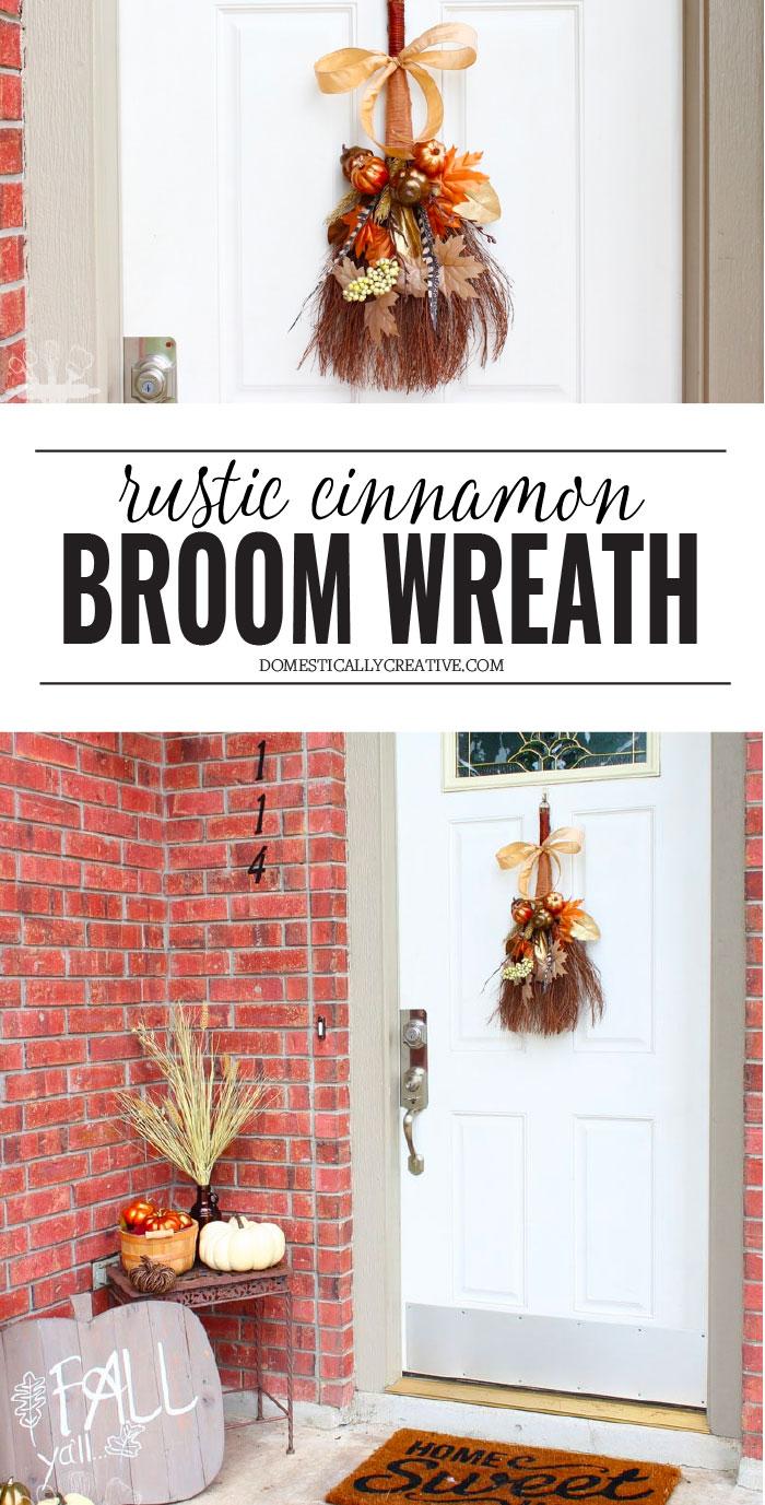 DIY Rustic Fall Decor | Cinnamon Broom Wreath